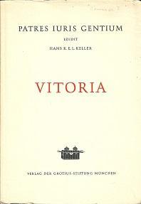 Grundsätze des Staats- und Völkerrechts bei Francisco: Vitoria, Francisco de: