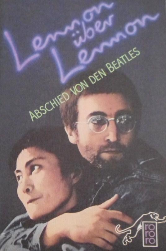 Abschied von den Beatles : the Rolling: Lennon, John, Y�ko
