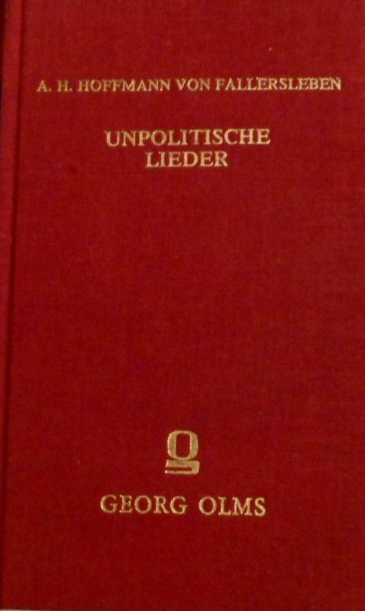 Unpolitische Lieder : 2 Bd. in 1: Hoffmann von Fallersleben,