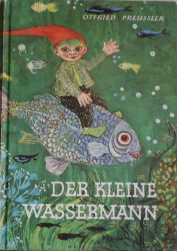 Der kleine Wassermann. Otfried Preussler: Preußler, Otfried