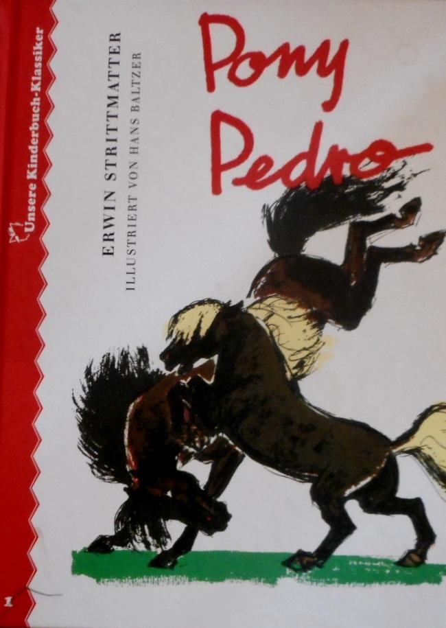 Pony Pedro. Ill. von Hans Baltzer /: Strittmatter, Erwin