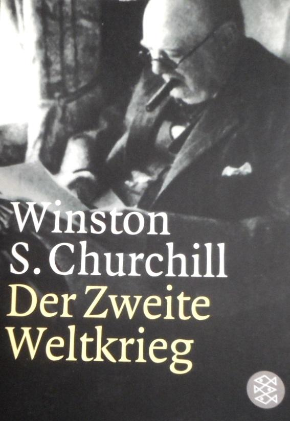 Der Zweite Weltkrieg. Winston S. Churchill. Mit: Churchill, Winston