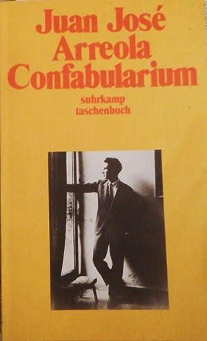 Confabularium. Aus dem mexikan. Span. von Kajo: Arreola, Juan José