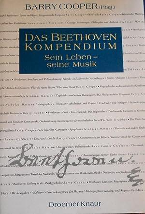 Das Beethoven-Kompendium : sein Leben - seine Musik. [Übers. aus dem Engl. von Christian Berktold .]