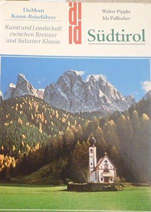 Südtirol : Begegnungen nördl. u. südl. Kunsttradition: Pippke, Walter und