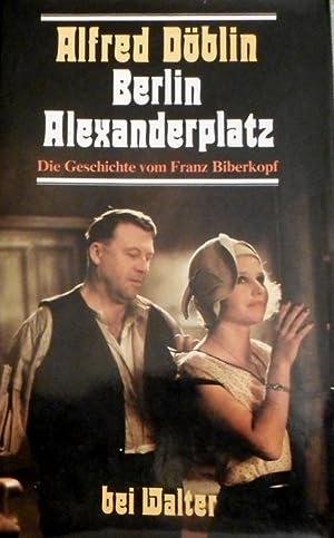 Berlin Alexanderplatz : d. Geschichte vom Franz: Döblin, Alfred