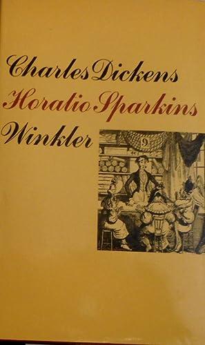 Horatio Sparkins und andere Erzählungen aus den: Dickens, Charles