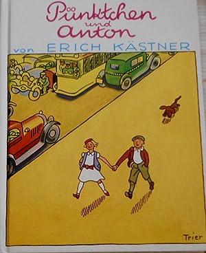 Pünktchen und Anton : e. Roman für: Kästner, Erich