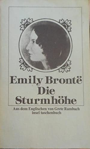 Die Sturmhöhe. Aus d. Engl. von Grete: Bronte, Emily und