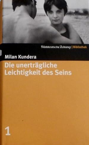 Die unerträgliche Leichtigkeit des Seins. Aus dem: Kundera, Milan