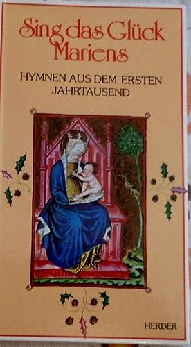 Sing das Glück Mariens : Hymnen aus: Berselli, Costante (Hrsg.)
