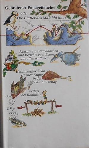 Gebratener Papageitaucher oder die Blätter des Mak: Kuper, Jessica (Hrsg.)