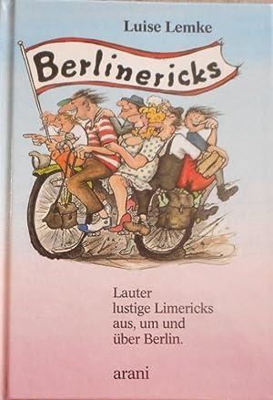 Berlinericks : lauter lustige Limericks aus, um: Lemke, Luise