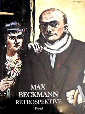 Max Beckmann : Retrospektive ; [Haus d.: Beckmann, Max (Ill.),