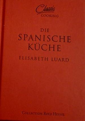 9783899103441: Classic Cooking: Spanische Küche - AbeBooks ...