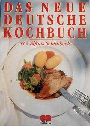 Das neue deutsche Kochbuch. von. Fotogr. von: Schuhbeck, Alfons und