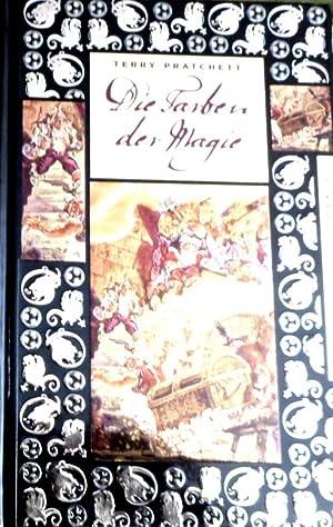 Die Farben der Magie : ein Roman: Pratchett, Terry