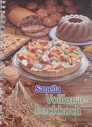 Sanella Vollkorn-Backbuch. Band 6.