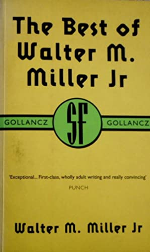 The Best of Walter M. Miller Jr. (Gollancz SF Library)
