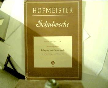 Hofmeister Schulwerke, Theoretisch-praktischer Lehrgang des Gitarrenspiels, Für: Ritter, Theodor: