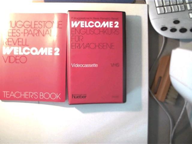 Welcome 2 - Video Teacher s Book, Buch + Video, Englischkurs für Erwachsene, - Mugglestone, P., H. Rees-Parnall und J. Revell