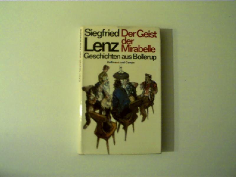 Der Geist der Mirabelle, Geschichten aus Bollerup, - Lenz, Siegfried
