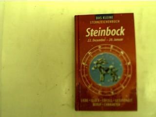 Das kleine Sternzeichenbuch - Steinbock 22. Dezember: Autorenkollektiv: