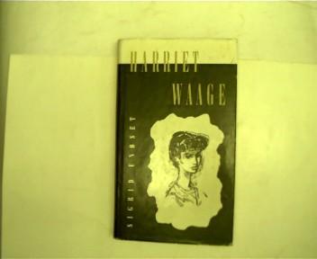Harriet Waage, Roman,: Undset, Sigrid: