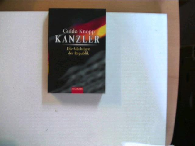 Kanzler; Die Mächtigen der Republik;