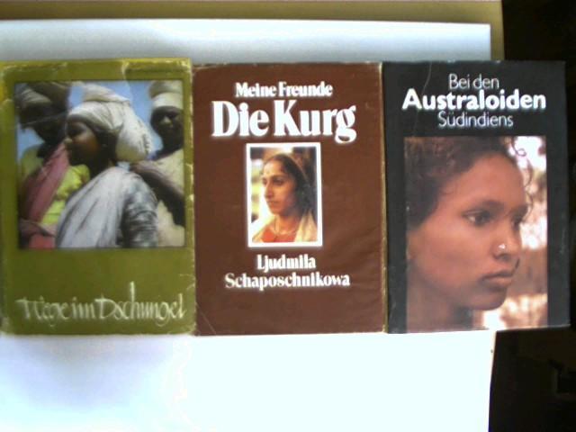 3 Bücher: Wege im Dschungel / Meine Freunde - Die Kurg / Bei den Australoiden Südindiens;