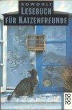Rowohlt-Lesebuch für Katzenfreunde, Rororo Bd. 13101, - Heise, Manuela A. [Hrsg.]
