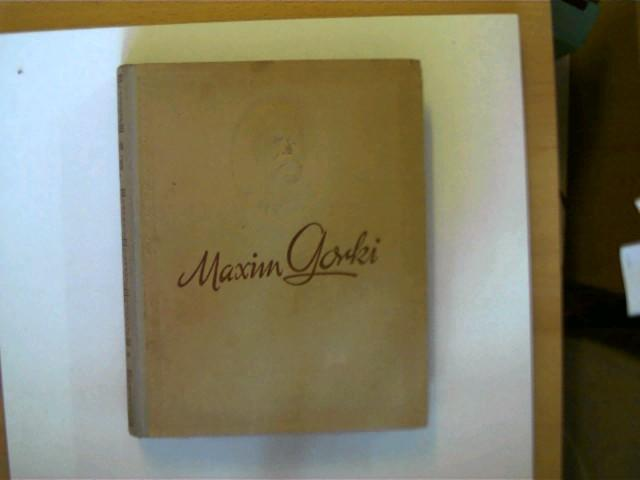 3 Bücher Von Maxim Gorki In Dieser Seltenen Sammlung 1 Das Werk Der Aratmonows