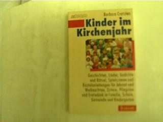 Kinder Im Kirchenjahr Geschichten Lieder