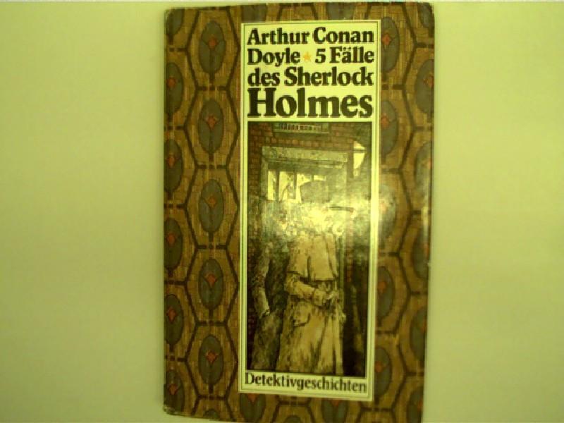 5 Fälle des Sherlock Holmes - Detektivgeschichten,: Doyle, Arthur Conan: