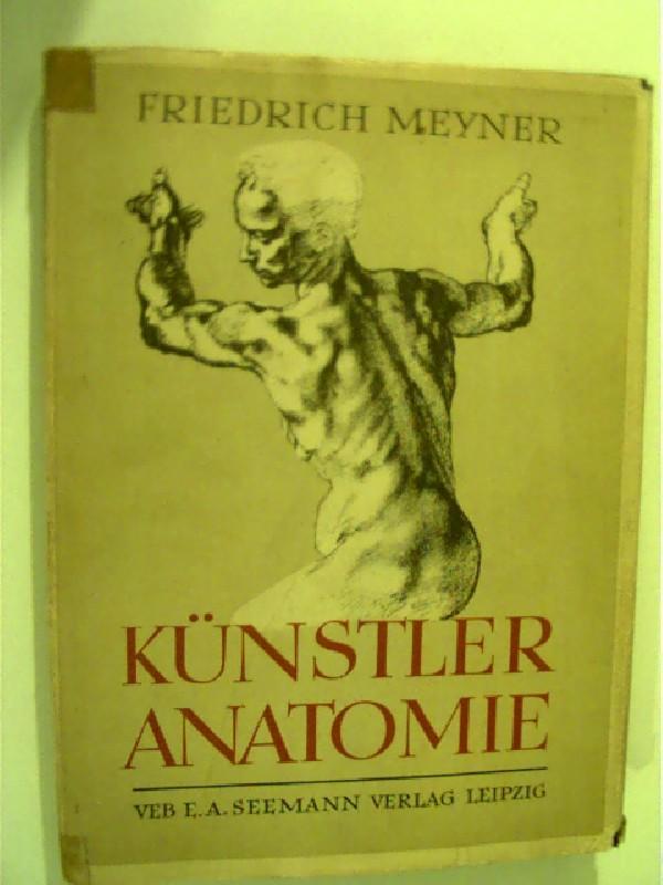 kuenstler anatomie von friedrich meyner - ZVAB