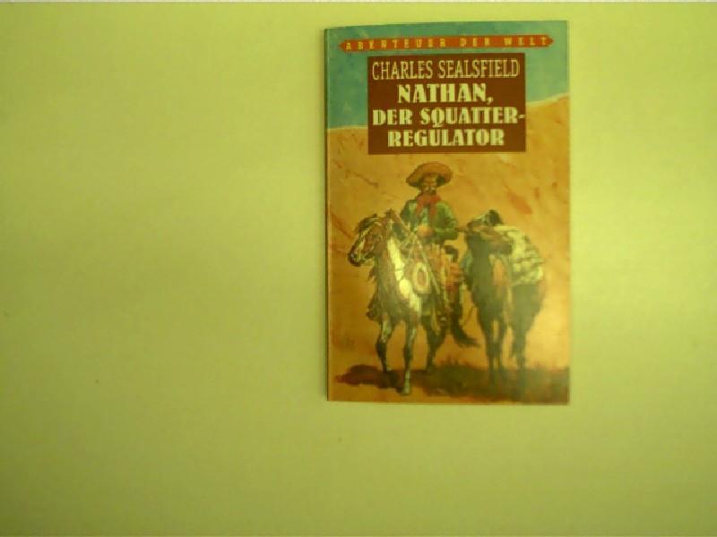 Nathan der squatter regulator eine westerngeschichte for Verlag weltbild
