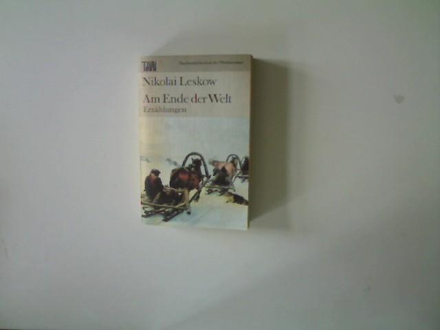 Am Ende der Welt,: Leskow, Nikolai: