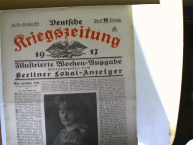 Deutsche Kriegszeitung Nr. 25, 24. Juni 1917,: Autorenkollektiv: