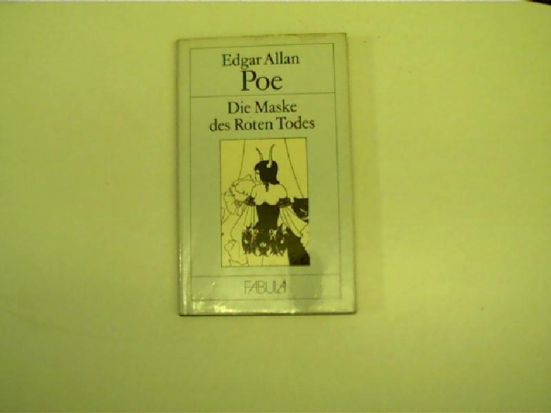Die Maske des Roten Todes und andere: Poe, Edgar Allan: