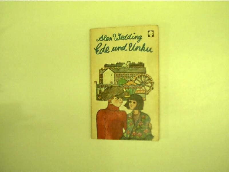 Ede und Unku,: Wedding, Alex: