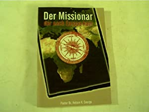 Der Missionar, der nach Europa kam, Geistliche: George, Nelson K.: