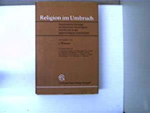 Religion im Umbruch, Soziologische Beiträge zur Situation: Wössner, J.:
