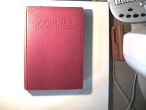 Arthur Mee s 1000 Heroes, Immortel Men: Mee, Arthur: