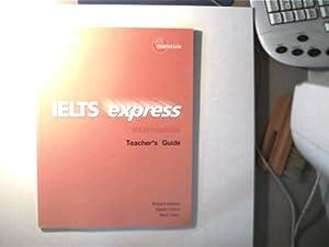 IELTS express - Intermediate Teacher s Guide,: Hallows, Richard, Martin