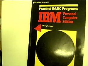 Practical BASIC Programms IBM Personal Computer Edition: Poole, Lon: