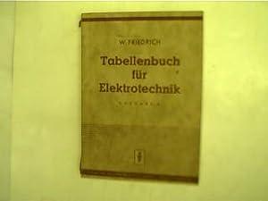 Tabellenbuch für Elektrotechnik Ausgabe C der Sammlung: Friedrich, Wilhelm:
