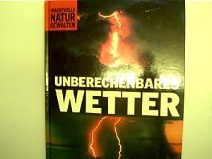 Unberechenbares Wetter,: Autorenkollektiv: