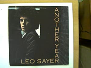 Leo Sayer - Another year,: Sayer, Leo:
