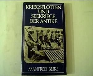 Kriegsflotten und Seekriege der Antike, Kleine Militärgeschichte,: Beike, Manfred: