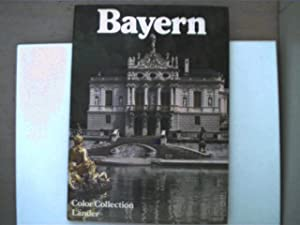 Bayern - Color Collection Länder - Bildband;